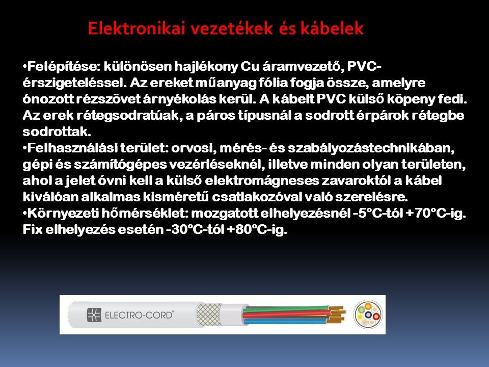 Elektronikai vezetékek és kábelek