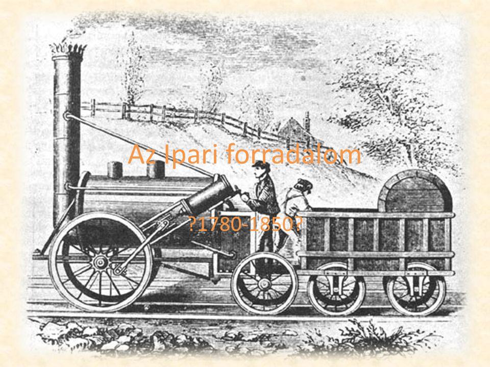 Az Ipari forradalom 1780-1850