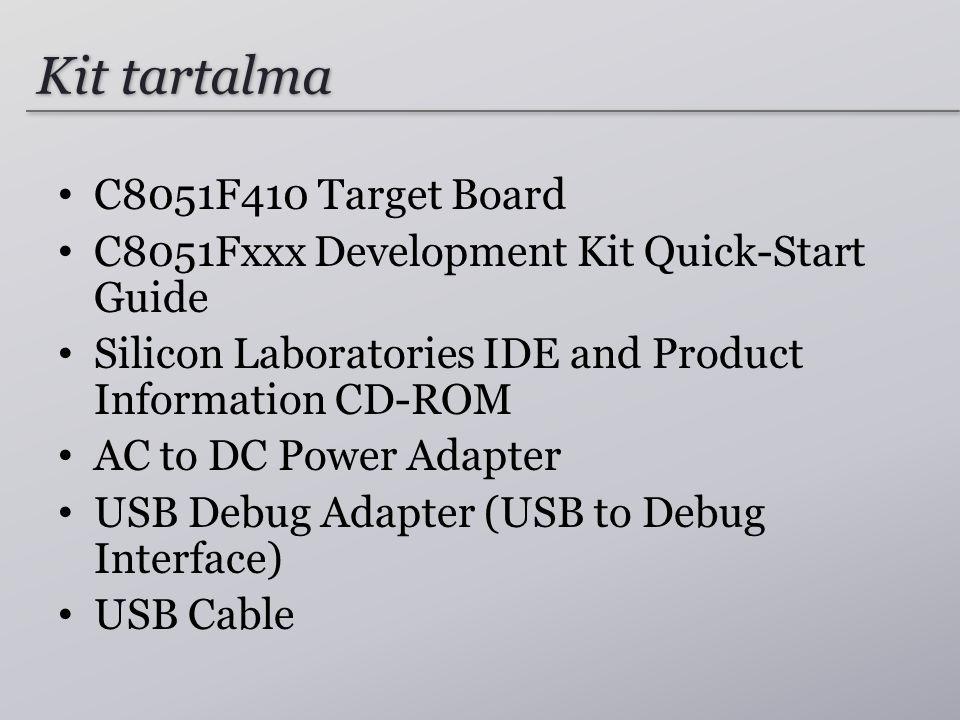 Kit tartalma C8051F410 Target Board