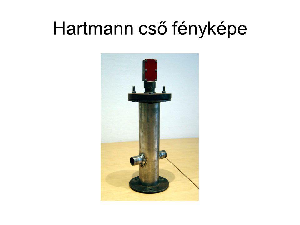 Hartmann cső fényképe