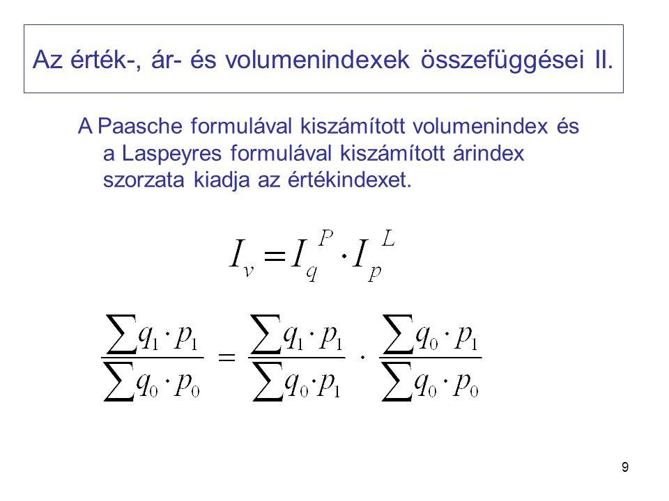Az érték-, ár- és volumenindexek összefüggései II.