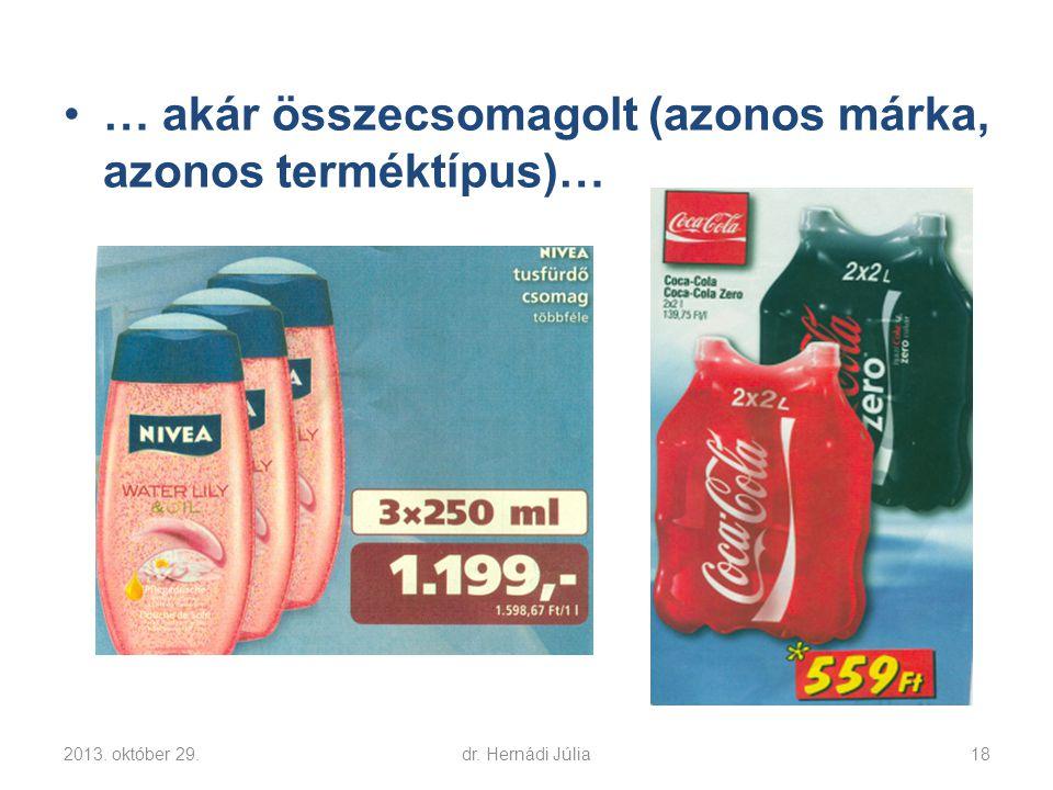 … akár összecsomagolt (azonos márka, azonos terméktípus)…