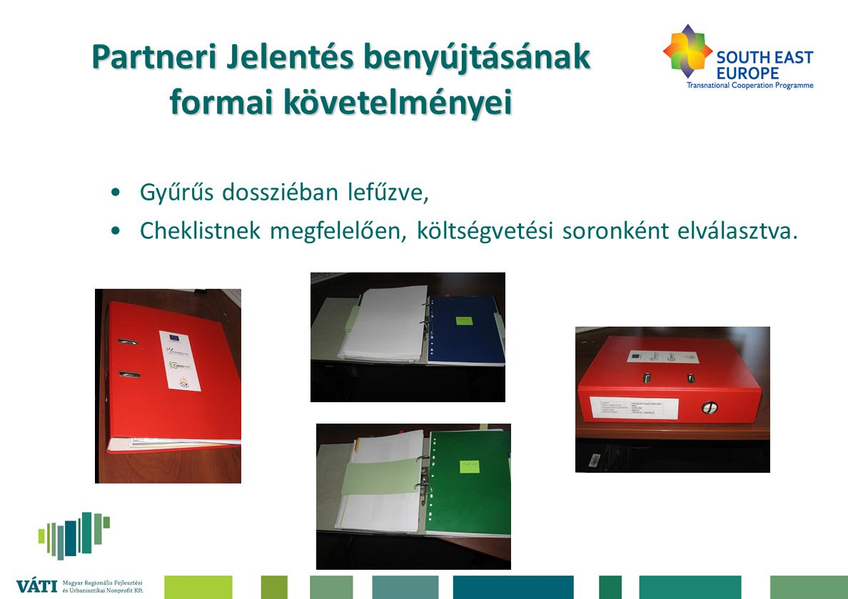 Partneri Jelentés benyújtásának formai követelményei