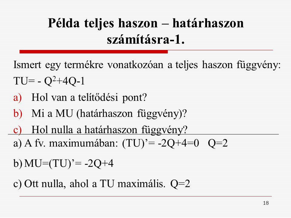 Példa teljes haszon – határhaszon számításra-1.