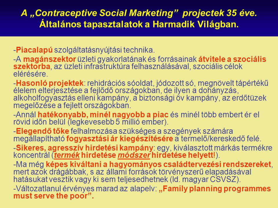 "A ""Contraceptive Social Marketing projectek 35 éve"