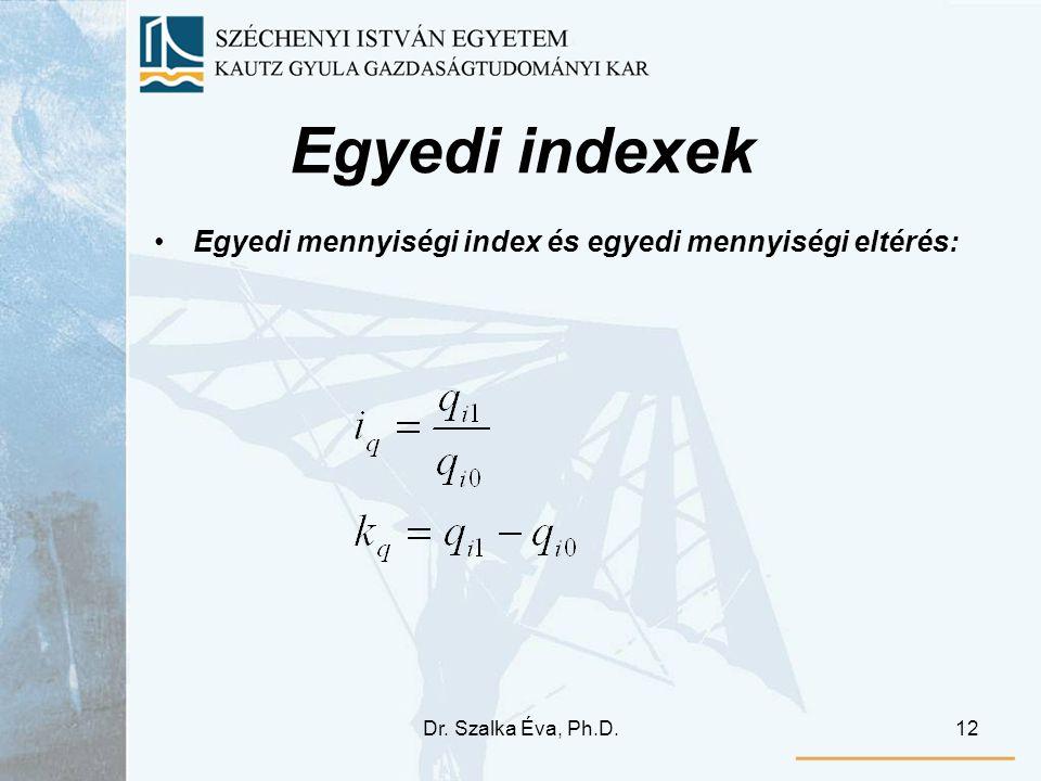 Egyedi indexek Egyedi mennyiségi index és egyedi mennyiségi eltérés: