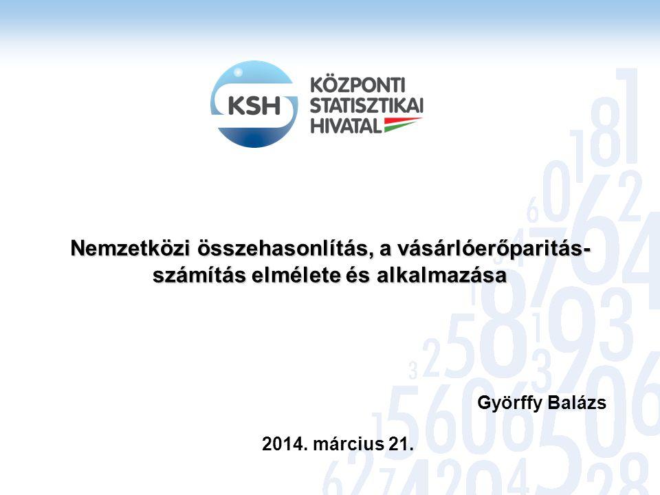 Nemzetközi összehasonlítás, a vásárlóerőparitás-számítás elmélete és alkalmazása