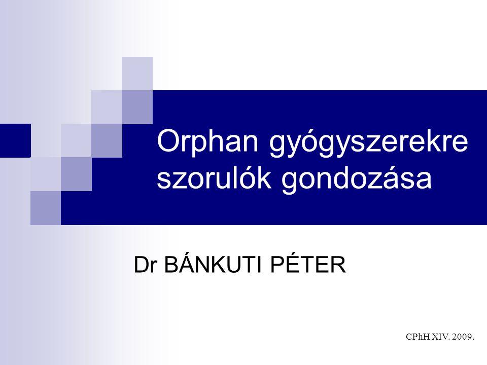 Orphan gyógyszerekre szorulók gondozása