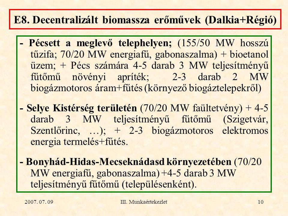 E8. Decentralizált biomassza erőművek (Dalkia+Régió)