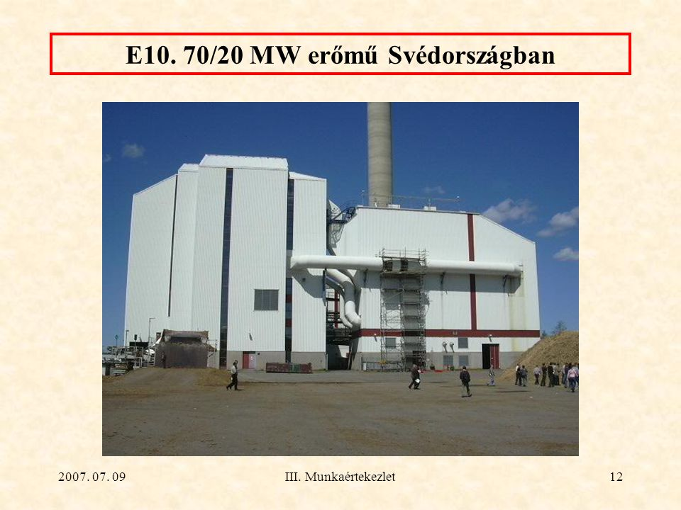 E10. 70/20 MW erőmű Svédországban
