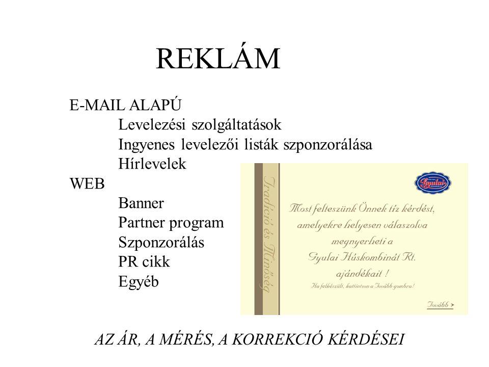 REKLÁM E-MAIL ALAPÚ Levelezési szolgáltatások