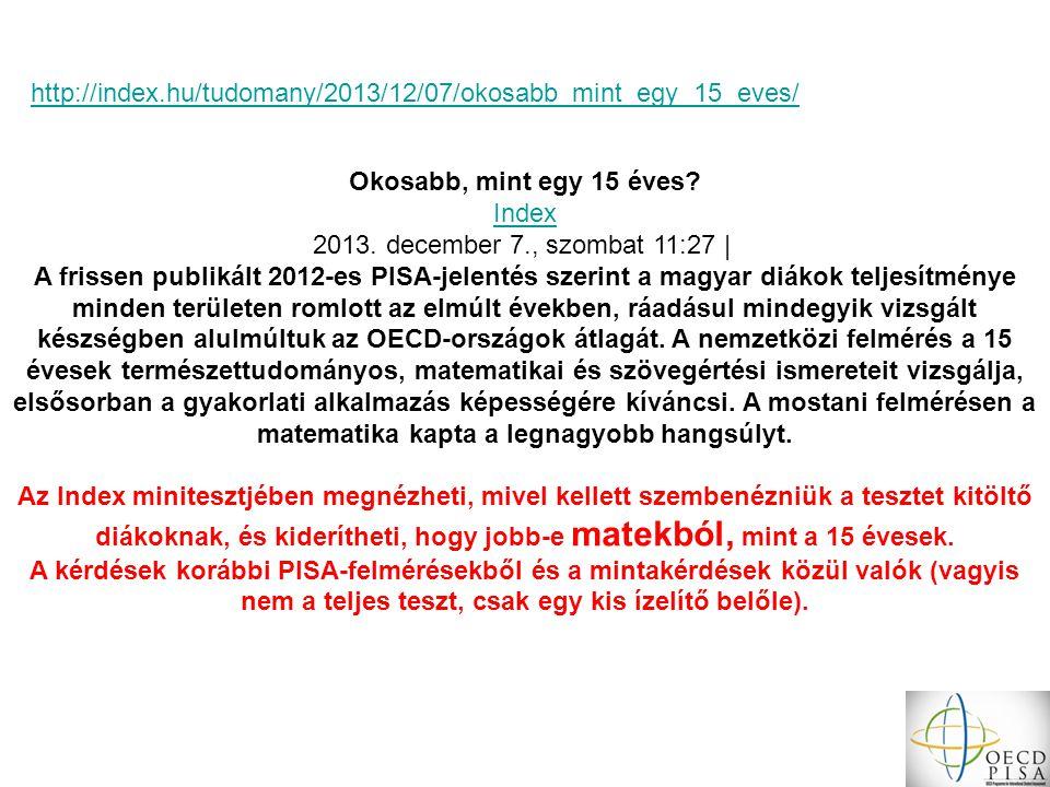http://index.hu/tudomany/2013/12/07/okosabb_mint_egy_15_eves/ Okosabb, mint egy 15 éves Index. 2013. december 7., szombat 11:27 |