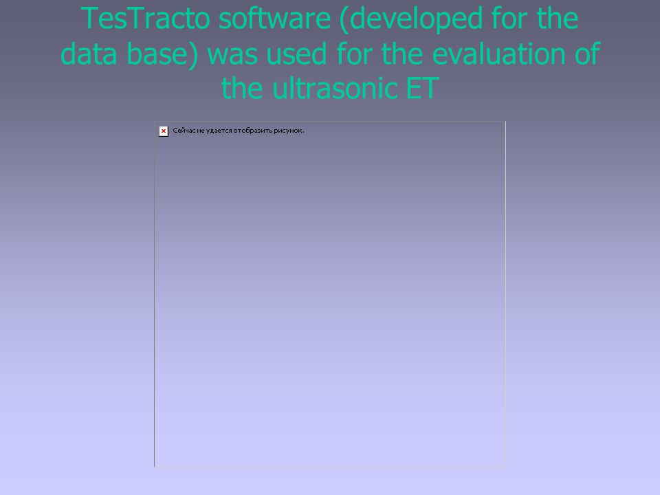 TesTracto software (developed for the data base) was used for the evaluation of the ultrasonic ET