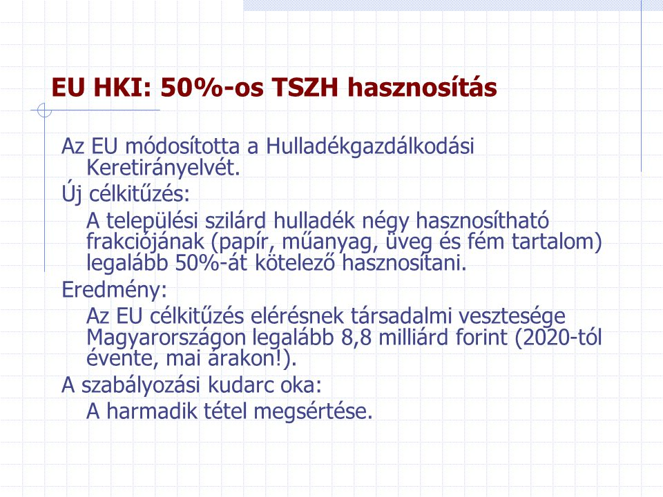 EU HKI: 50%-os TSZH hasznosítás