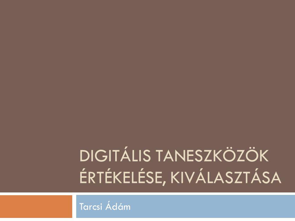 Digitális taneszközök értékelése, kiválasztása