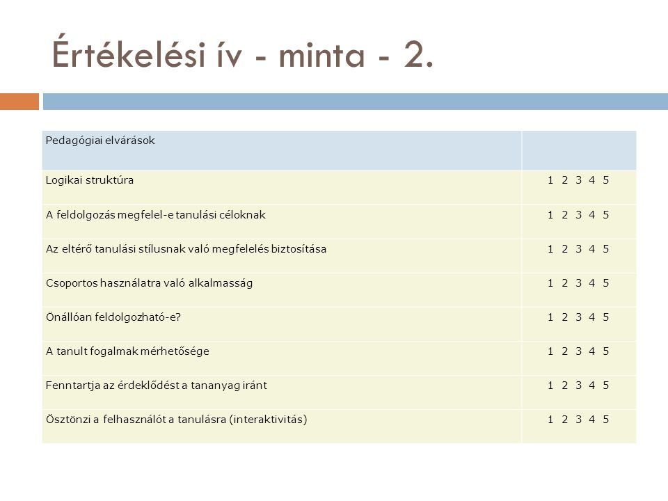Értékelési ív - minta - 2. Pedagógiai elvárások Logikai struktúra