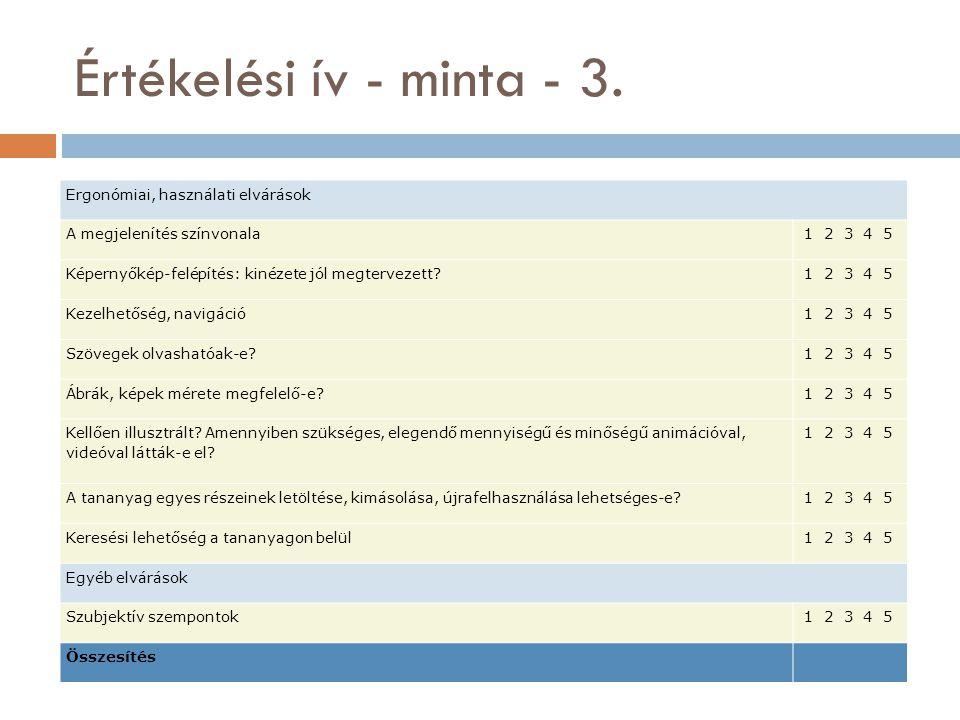 Értékelési ív - minta - 3. Ergonómiai, használati elvárások