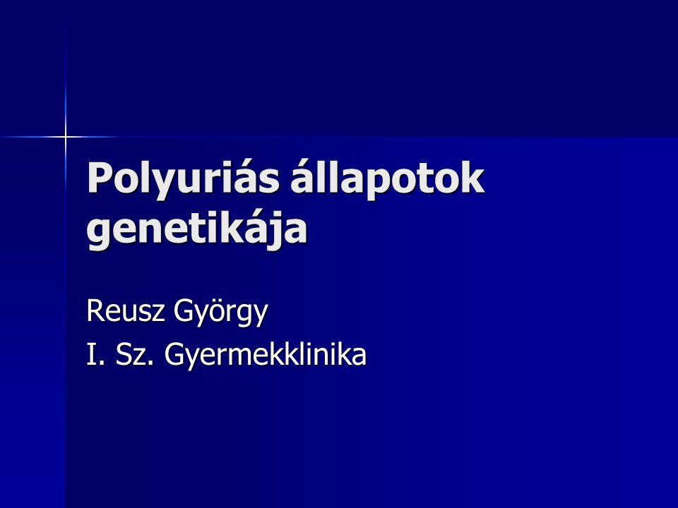 Polyuriás állapotok genetikája