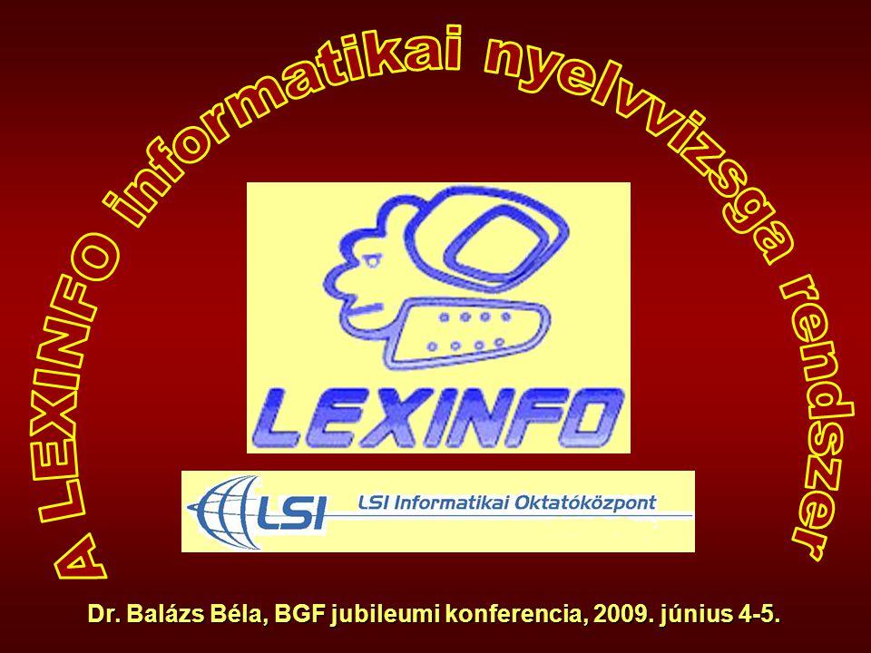 A LEXINFO informatikai nyelvvizsga rendszer