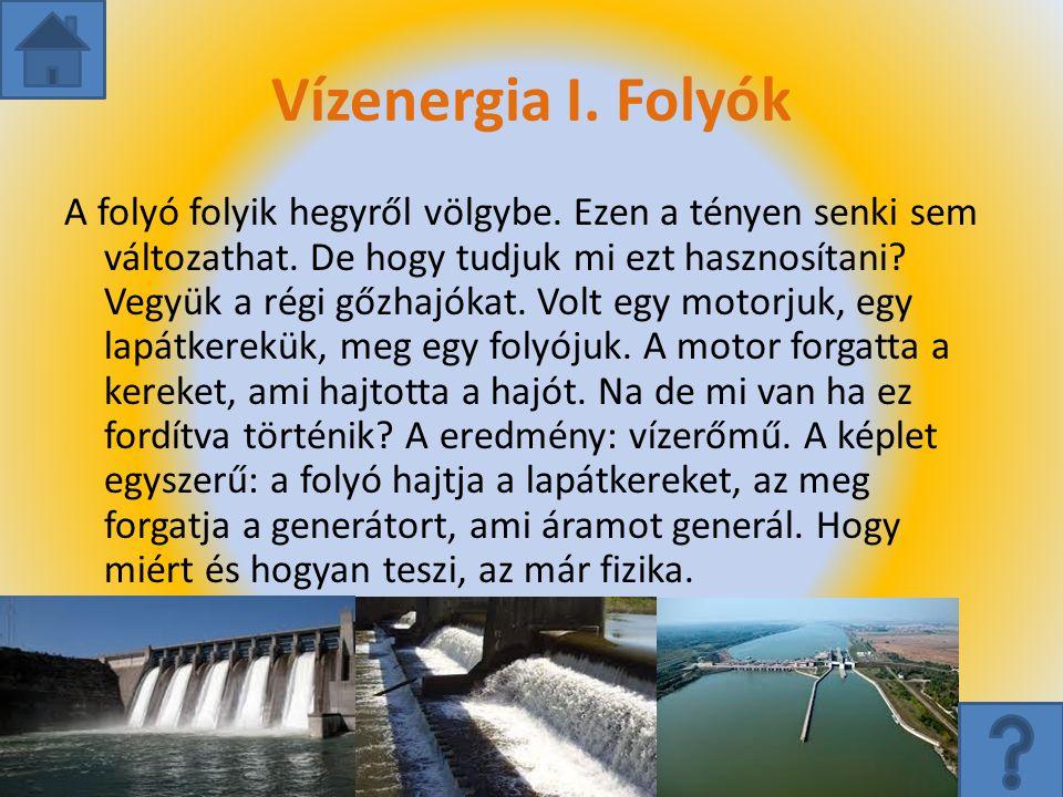 Vízenergia I. Folyók