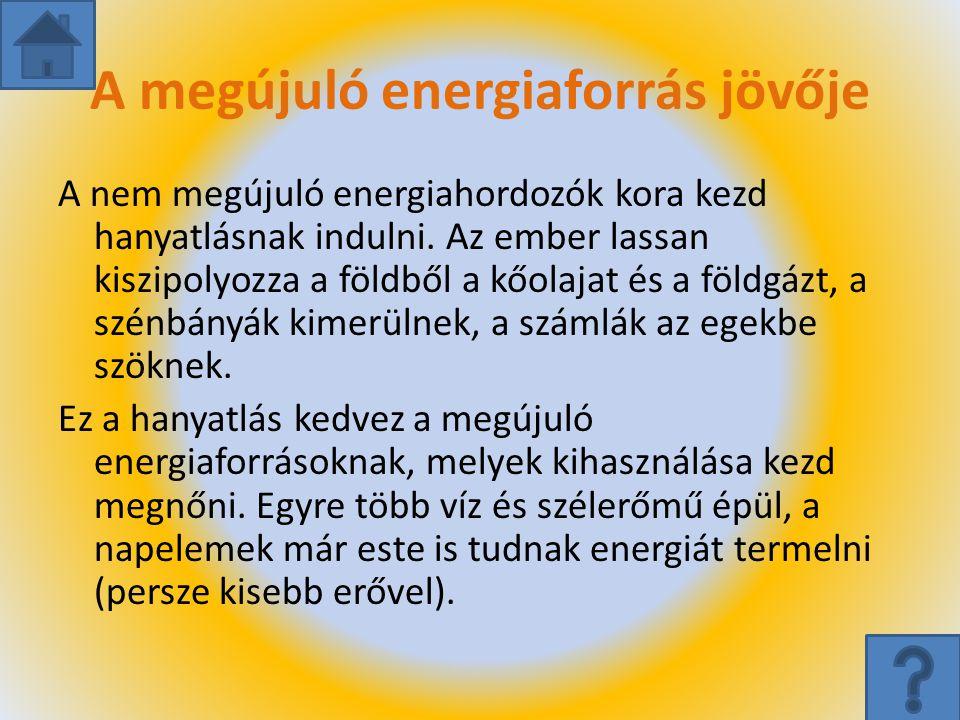 A megújuló energiaforrás jövője