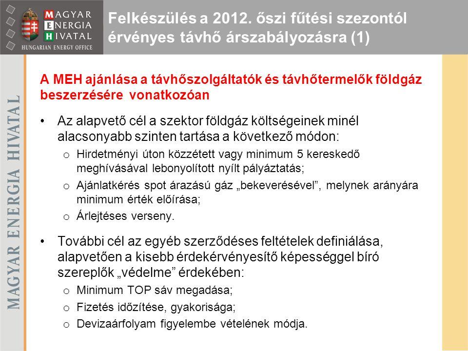 Felkészülés a 2012. őszi fűtési szezontól érvényes távhő árszabályozásra (1)