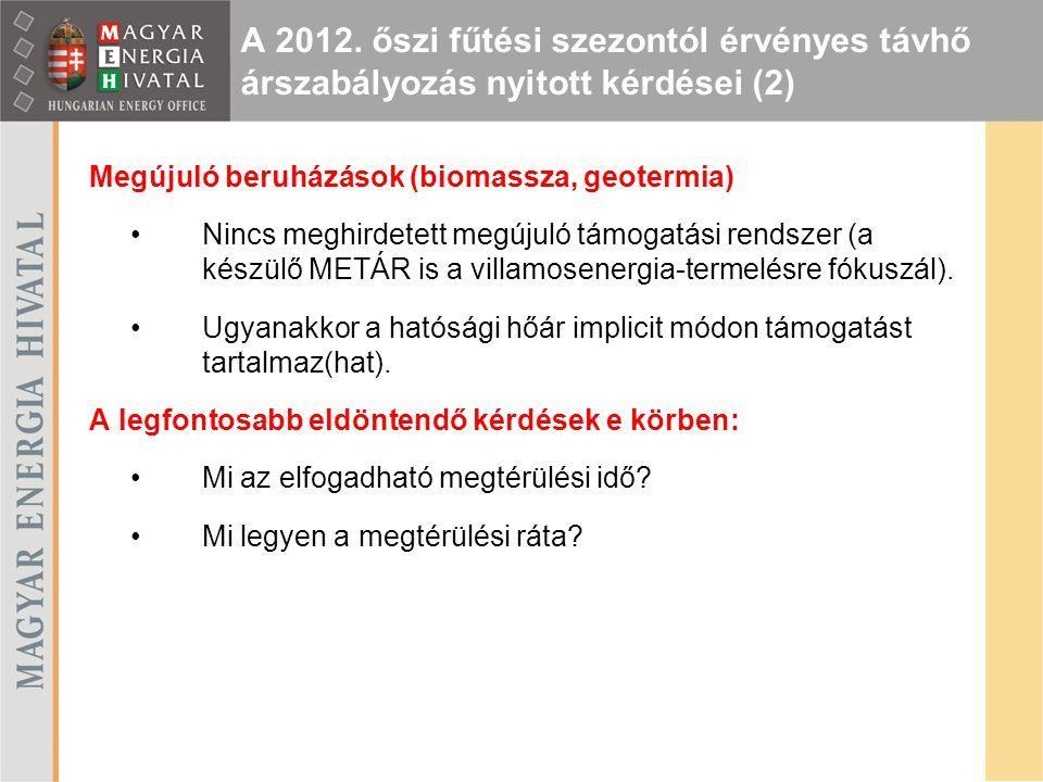 A 2012. őszi fűtési szezontól érvényes távhő árszabályozás nyitott kérdései (2)