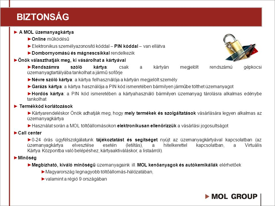 BIZTONSÁG A MOL üzemanyagkártya Online működésű