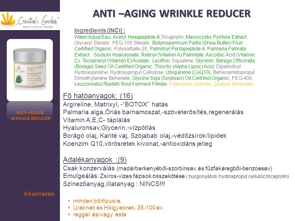 ANTI –AGING WRINKLE REDUCER