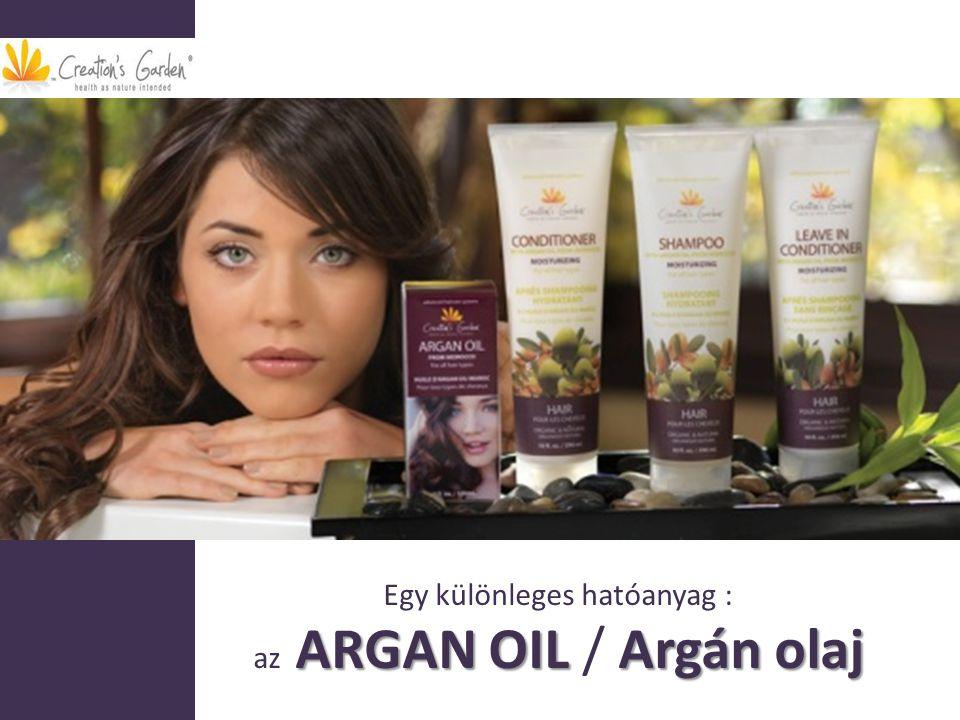 Egy különleges hatóanyag : az ARGAN OIL / Argán olaj