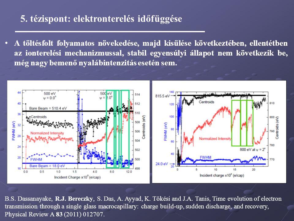 5. tézispont: elektronterelés időfüggése