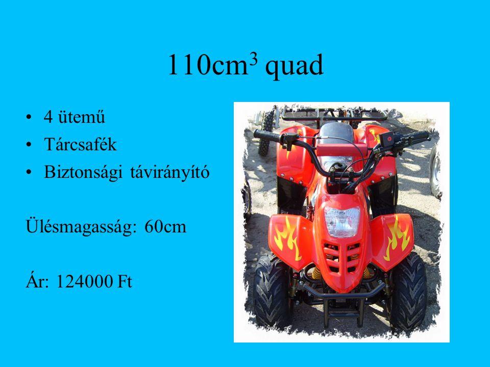 110cm3 quad 4 ütemű Tárcsafék Biztonsági távirányító