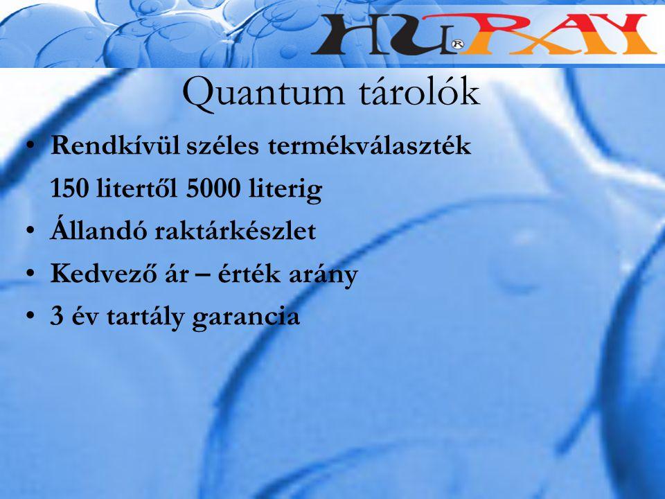 Quantum tárolók Rendkívül széles termékválaszték