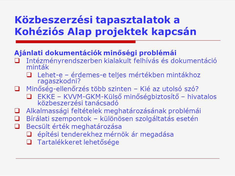 Közbeszerzési tapasztalatok a Kohéziós Alap projektek kapcsán