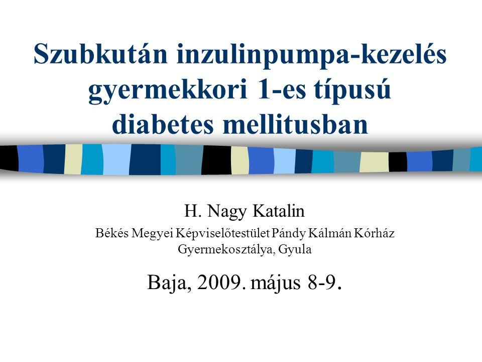 Szubkután inzulinpumpa-kezelés gyermekkori 1-es típusú diabetes mellitusban