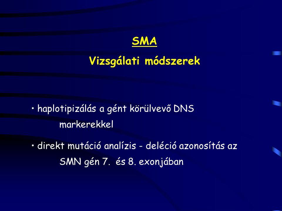 SMA Vizsgálati módszerek