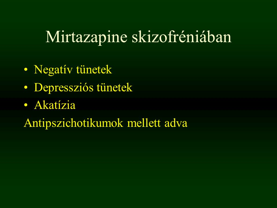 Mirtazapine skizofréniában