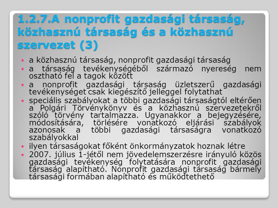 1.2.7.A nonprofit gazdasági társaság, közhasznú társaság és a közhasznú szervezet (3)