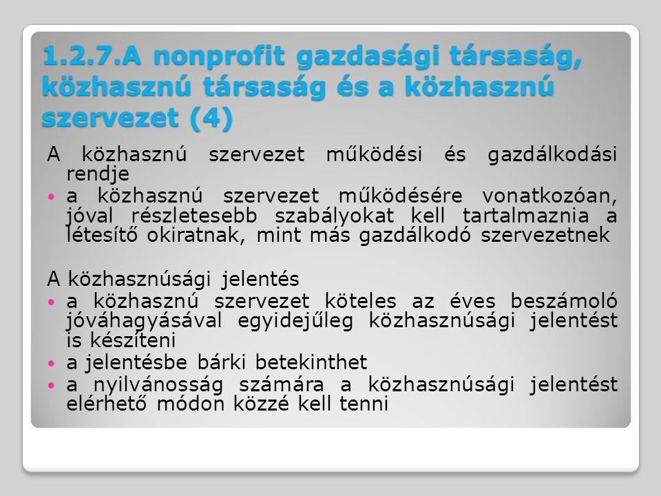 1.2.7.A nonprofit gazdasági társaság, közhasznú társaság és a közhasznú szervezet (4)