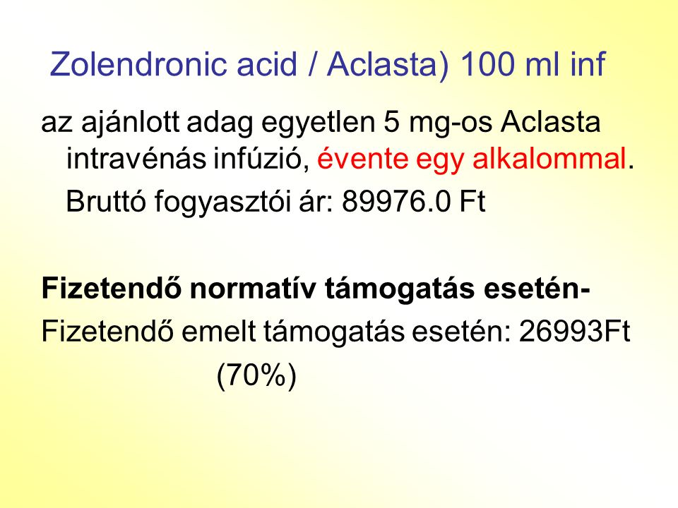 Zolendronic acid / Aclasta) 100 ml inf
