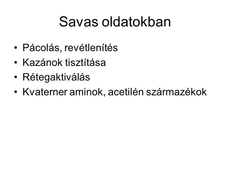 Savas oldatokban Pácolás, revétlenítés Kazánok tisztítása