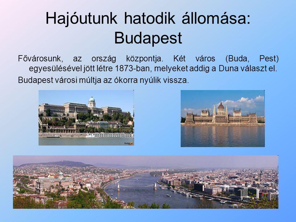 Hajóutunk hatodik állomása: Budapest