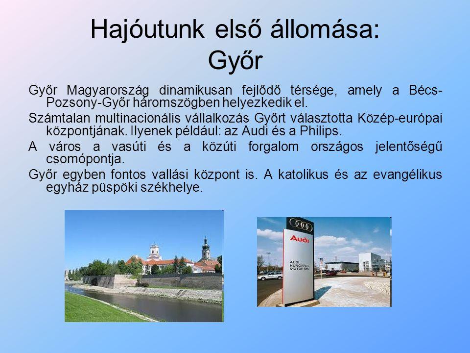 Hajóutunk első állomása: Győr