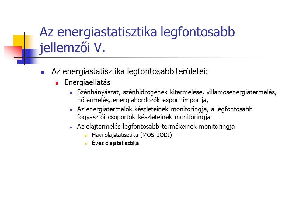 Az energiastatisztika legfontosabb jellemzői V.