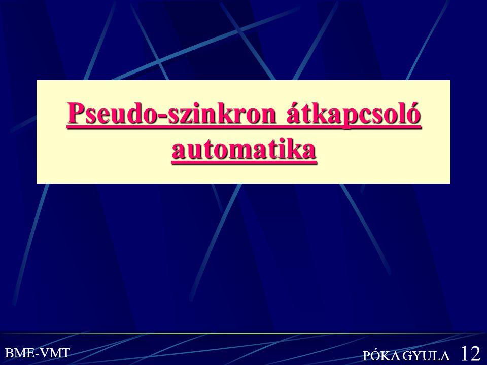 Pseudo-szinkron átkapcsoló automatika