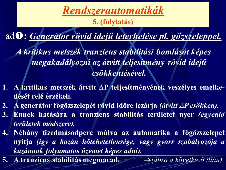 Rendszerautomatikák 5. (folytatás)