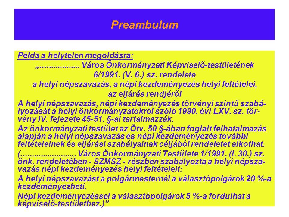 Preambulum Példa a helytelen megoldásra: