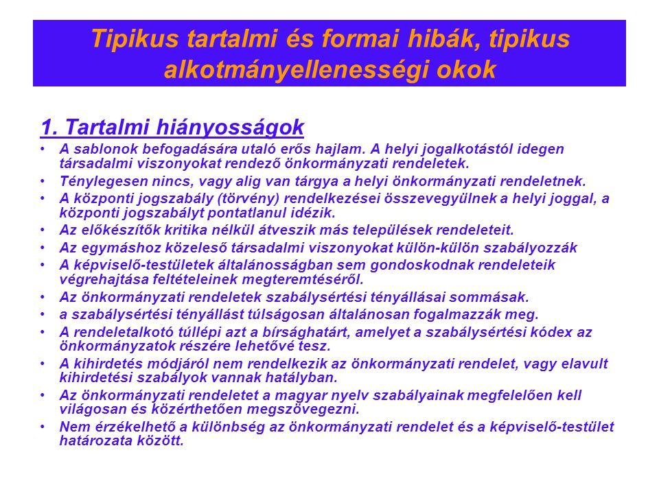 Tipikus tartalmi és formai hibák, tipikus alkotmányellenességi okok