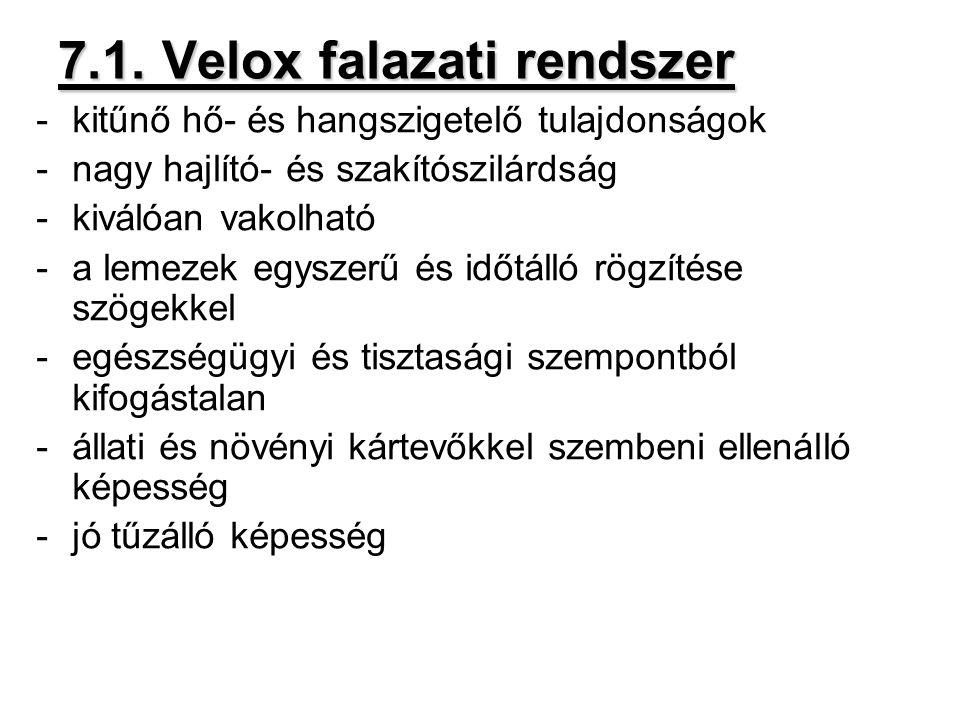 7.1. Velox falazati rendszer