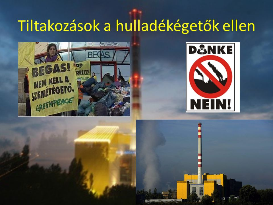 Tiltakozások a hulladékégetők ellen